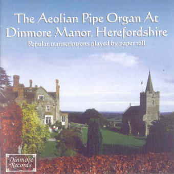 Cover artwork for The Aeolian Pipe Organ at Dinmore Manor