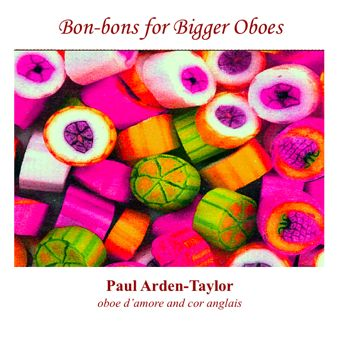Cover artwork for Bon-Bons for Bigger Oboes